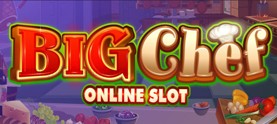 big chef slot online